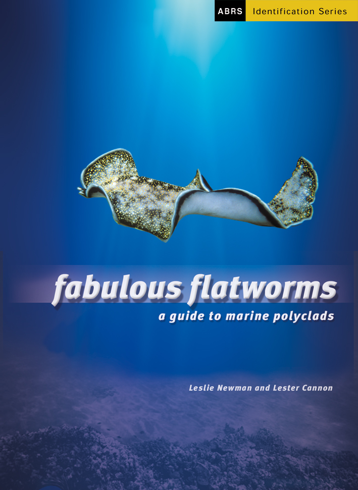 Many guides are published through the ABRS. Fabulous Flatworms: A Guide to Marine Polyclads
