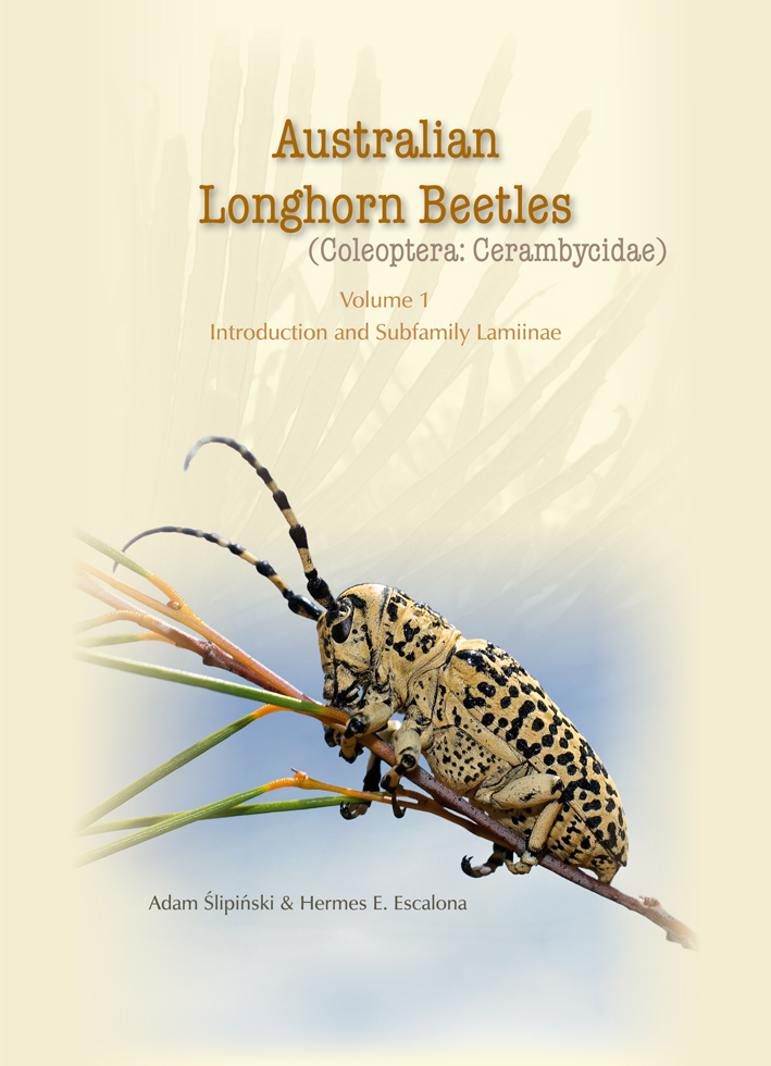 Australian Longhorn Beetles (Coleoptera: Cerambycidae): Volume 1 Introduction and Subfamily Lamiinae